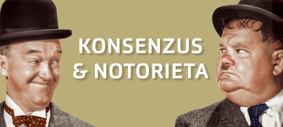 KONSENZUS & NOTORIETA aneb VÍRA VE VIRUS
